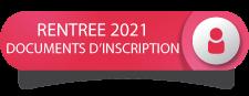 RENTREE 2021- DOCUMENTS D'INSCRIPTION